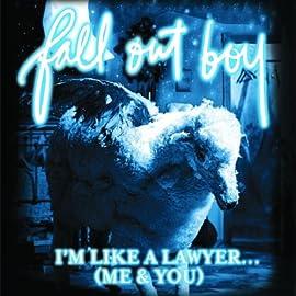 I'm Like A Lawyer...... Fall Out Boy