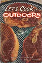 LET'S COOK....OUTDOORS by No Author