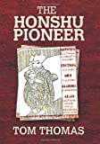 The Honshu Pioneer: The U.S. Occupation of Japan and the First G.I. Newspaper