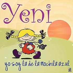 Amazon.com: Yo Soy La De La Mochila Azul: Yeni: MP3 Downloads