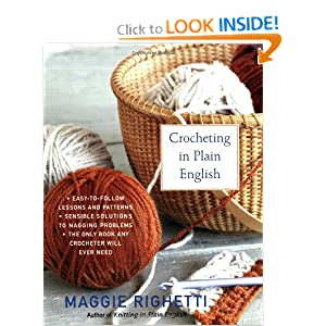 Crocheting in Plain English, Second Edition Maggie Righetti