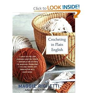 Crocheting in Plain English, Second Edition Maggie Righetti