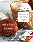 Crocheting in Plain English, Second Edition (0312353545) by Righetti, Maggie