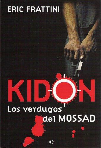 KIDON, LOS VERDUGOS DEL MOSSAD