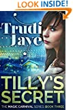 Tilly's Secret (The Magic Carnival Series Book 3)
