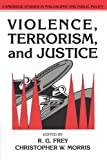 img - for Violence, Terrorism, and Justice (Cambridge Studies in Philosophy and Public Policy) book / textbook / text book