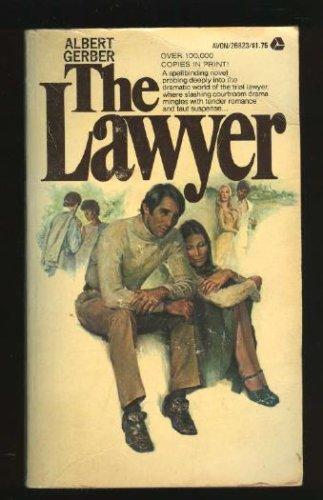 The Lawyer, Albert Gerber