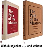 The Path of the Masters The Science of Surat Shabd Yoga;The Yoga of the Audible Life Stream