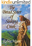 The Bread Sister of Sinking Creek (The Bread Sister Trilogy Book 1)