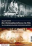 Image de Der Nationalsozialismus im Film: Von TRIUMPH DES WILLENS bis INGLOURIOUS BASTERDS (Deep Focus)