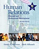 img - for Human Relations: Personal and Professional Development, 2nd Edition by DeCenzo, David A., Silhanek, Beth (2001) Paperback book / textbook / text book