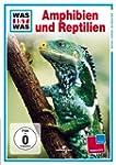 WAS IST WAS TV:  Amphibien und Reptilien