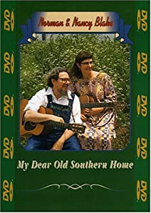 Norman and Nancy Blake: My Dear Old Southern Home [Import USA Zone 1]