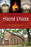 img - for Louisiana's Sacred Places: Churches, Cemeteries and Voodoo book / textbook / text book