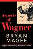 Aspects of Wagner (0192840126) by Magee, Bryan