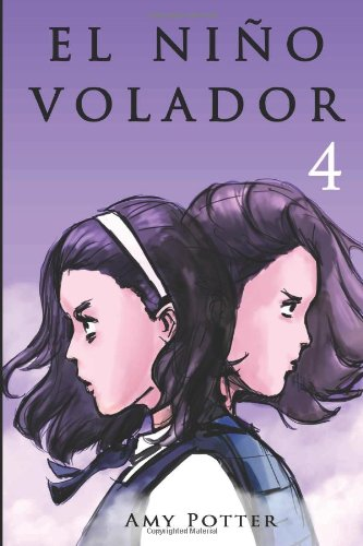 El Niño Volador 4 (Libro ilustrado): Volume 4