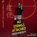 No Strings Attached: A Lexi Carmichael Mystery, Book Eight | Julie Moffett