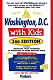 img - for Fodor's Washington, D.C. with Kids, 3rd Edition (Special-Interest Titles) by Sandra C. Burt (2006-03-07) book / textbook / text book
