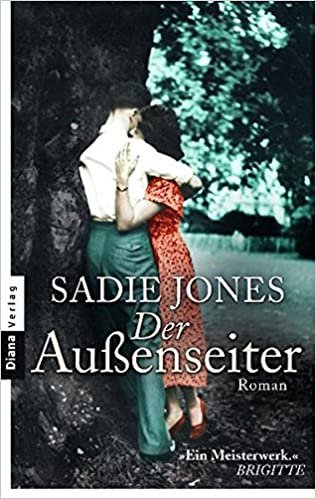 Sadie Jones - Der Außenseiter