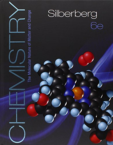Chemistry: The Molecular Nature of Matter and Change, Silberberg, Martin