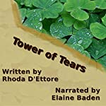 Tower of Tears: The McClusky Series, Book 1 | Rhoda D'Ettore