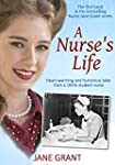 A Nurse's Life: Heart-warming and hum...