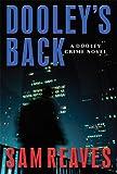 img - for Dooley's Back: A Dooley Crime Novel (Otto Penzler Book) book / textbook / text book