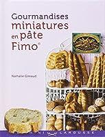 Gourmandises miniatures en pâte Fimo®