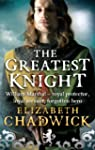 The Greatest Knight: The Story of Wil...