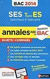 ANNALES BAC 2014 SES T.ES SPE