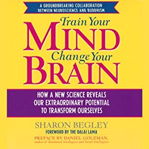 Train Your Mind, Change Your Brain | [Sharon Begley]