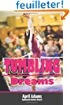 Tumbling Dreams: The Gymnastics Serie...