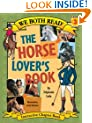 The Horse Lover's Book (We Both Read - Level 3)