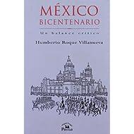 México bicentenario. un balance critico