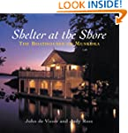Shelter at the Shore: The Boathouses...