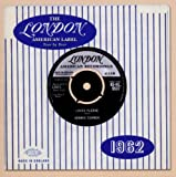 Various Artists The London American Label Year By Year: 1962