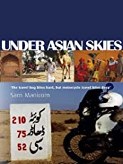 Under Asian Skies (Every day an Adventure)