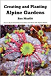 Creating and Planting Alpine Gardens...