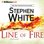 Line of Fire: Dr. Alan Gregory, Book 19 (       UNABRIDGED) by Stephen White Narrated by Dick Hill