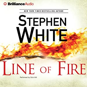 Line of Fire: Dr. Alan Gregory, Book 19 | [Stephen White]
