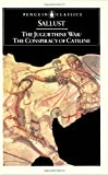The Jugurthine War: The Conspiracy of Catiline (0140441328) by Sallust
