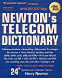 Newton's Telecom Dictionary: Telecommunications, Networking, Information Technologies, The Internet