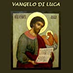 Vangelo di Luca [Gospel of Luke] | Gli Ascoltalibri