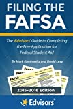 img - for Filing the FAFSA, 2015-2016 Edition: The Edvisors Guide to Completing the Free Application for Federal Student Aid book / textbook / text book