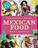 Thomasina Miers Mexican Food Made Simple