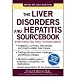img - for [ THE LIVER DISORDERS AND HEPATITIS SOURCEBOOK (UPDATED) ] By Worman, Howard J ( Author) 2006 [ Paperback ] book / textbook / text book