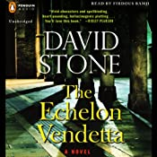 The Echelon Vendetta: A Novel | [David Stone]