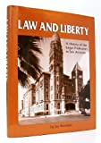 Law and liberty: A history of the legal profession in San Antonio