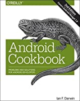 Android Cookbook: Problems and Solutions for Android Developers, 2nd Edition Front Cover