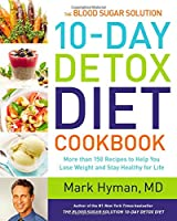 The Blood Sugar Solution 10-Day Detox Diet Cookbook Front Cover